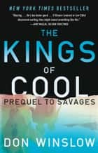 The Kings of Cool ebook by Don Winslow