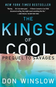 The Kings of Cool - A Prequel to Savages ebook by Don Winslow
