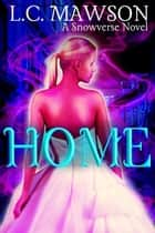 Home - The Royal Cleaner, #2 ebook by L.C. Mawson