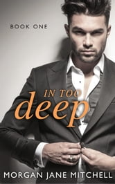 In Too Deep - Table 21, #1 ebook by Morgan Jane Mitchell