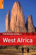 The Rough Guide to West Africa ebook by Richard Trillo