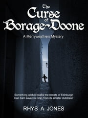 The Curse of Borage-Doone ebook by Rhys A Jones