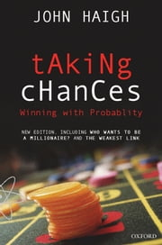 Taking Chances: Winning with Probability ebook by John Haigh
