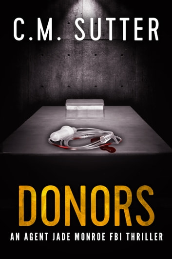 Donors ebook by C.M. Sutter