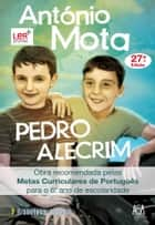 Pedro Alecrim ebook by António Mota