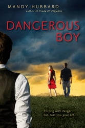 Dangerous Boy ebook by Mandy Hubbard