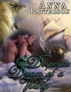 Desperate Dream of a Viking ebook by Anna Patterson