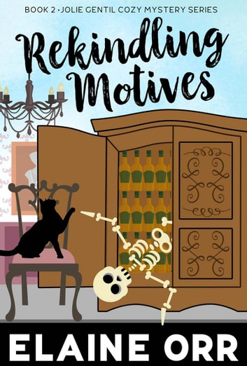 Rekindling Motives ebook by Elaine L. Orr