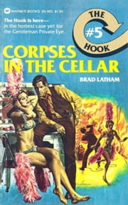 Hook, The: Corpses in the Cellar - #5 ebook by Brad Latham