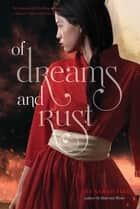 Of Dreams and Rust ebook by Sarah Fine