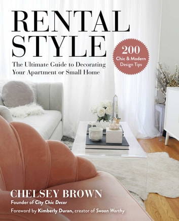 Rental Style: The Ultimate Guide to Decorating Your Apartment or Small Home (The Home) photo