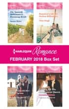 Harlequin Romance February 2018 Box Set - The Spanish Millionaire's Runaway Bride\Stranded with Her Greek Tycoon\Reunited with Her Italian Billionaire\Falling for His Convenient Queen ebook by Susan Meier, Kandy Shepherd, Nina Singh,...