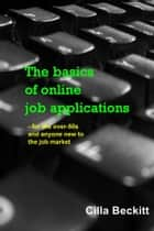 The basics of online job applications ebook by Cilla Beckitt