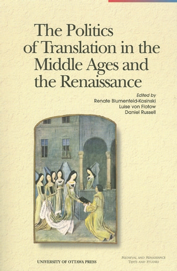 The politics of translation in the middle ages and the renaissance the politics of translation in the middle ages and the renaissance ebook by fandeluxe Choice Image