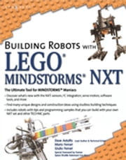 Building Robots with LEGO Mindstorms NXT ebook by Richard Li, Mac Ruiz, Dan Barry,...