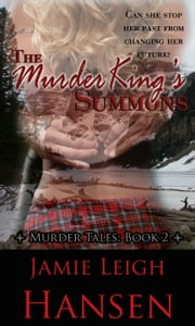 The Murder King's Summons ebook by Jamie Leigh Hansen