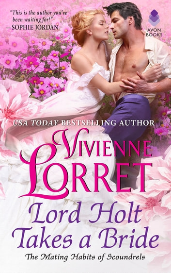 Lord Holt Takes a Bride eBook by Vivienne Lorret