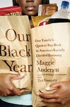 Our Black Year ebook by Maggie Anderson