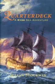 Quarterdeck - A Kydd Sea Adventure ebook by Julian Stockwin