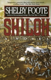 Shiloh - A Novel ebook by Shelby Foote