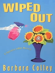Wiped Out ebook by Colley, Barbara