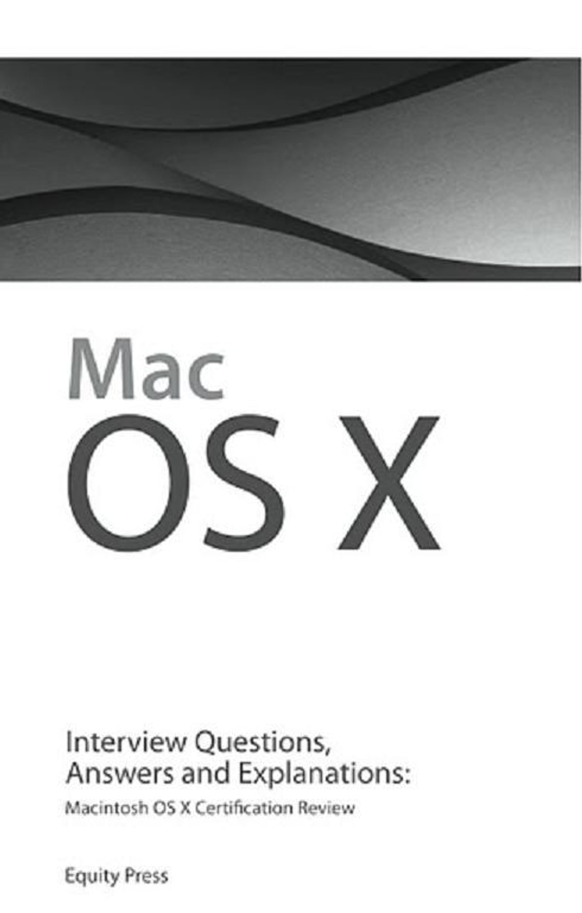 Macintosh Os X Interview Questions Answers And Explanations