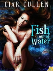 Fish Out of Water ebook by Ciar Cullen