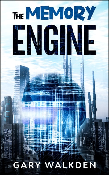 The Memory Engine ebook by Gary Walkden