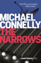 The Narrows 電子書 by Michael Connelly