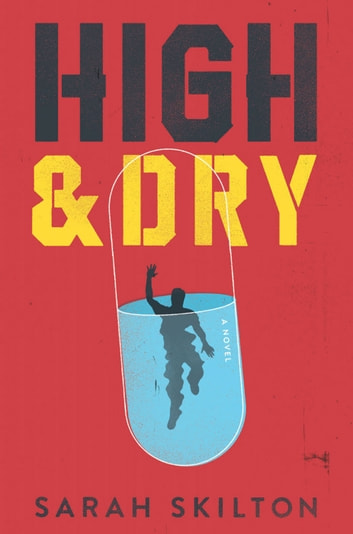 High and Dry ebook by Sarah Skilton