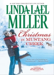 Christmas in Mustang Creek ebook by Linda Lael Miller
