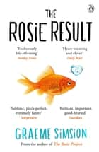 The Rosie Result ebook by Graeme Simsion