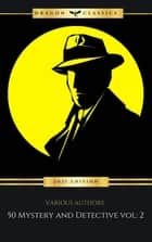 50 Mystery and Detective masterpieces you have to read before you die vol: 2 (2021 Edition) ebook by