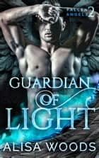 Guardian of Light ebook by