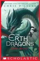 Dark Wyng (The Erth Dragons #2) ebook by Chris d'Lacey