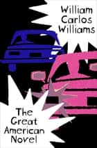 The Great American Novel ebook by William Carlos Williams