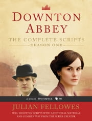 Downton Abbey Script Book Season 1 ebook by Julian Fellowes