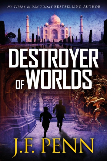 Destroyer of Worlds ebook by J.F.Penn