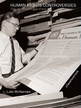Human Rights Controversies - The Impact of Legal Form ebook by Luke McNamara