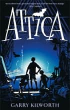 Attica ebook by Garry Kilworth