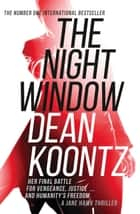 The Night Window 電子書 by Dean Koontz