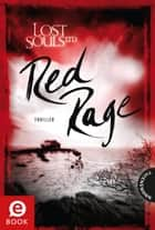 Lost Souls Ltd. 4: Red Rage ebook by Alice Gabathuler, bürosüd° GmbH
