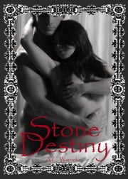 Stone Destiny ebook by A.C. Warneke