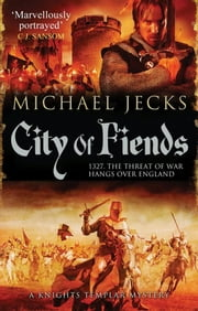 City of Fiends ebook by Michael Jecks