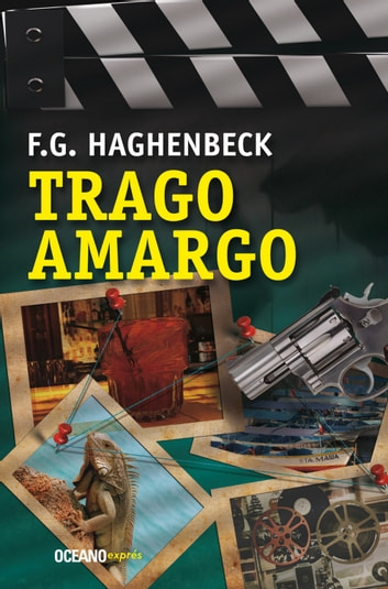 Trago amargo ebook by F. G. Haghenbeck