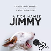 A Dog Named Jimmy ebook by Rafael Mantesso