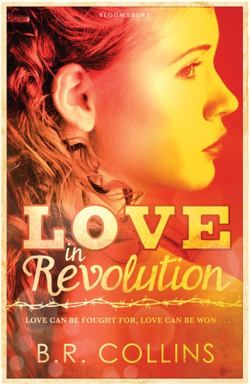 Love in Revolution ebook by B.R. Collins