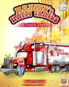 Maxine's Happy Trails: A Truck Story ebook by Chris Mason