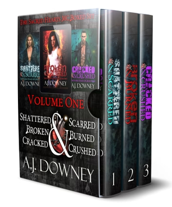 The Sacred Hearts MC Box Set Volume 1 ebook by A.J. Downey