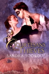 Courtesans and Thieves ebook by Sandra Sookoo